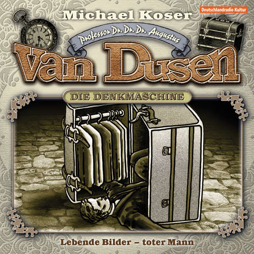 Hoerbuch Professor van Dusen, Folge 10: Lebende Bilder - toter Mann - Michael Koser - Friedrich W. Bauschulte
