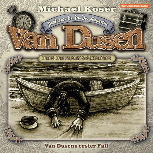 Hoerbuch Professor van Dusen, Folge 11: Van Dusens erster Fall - Michael Koser - Friedrich W. Bauschulte