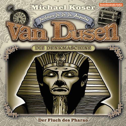 Hoerbuch Professor van Dusen, Folge 19: Der Fluch des Pharao - Michael Koser - Friedrich W. Bauschulte