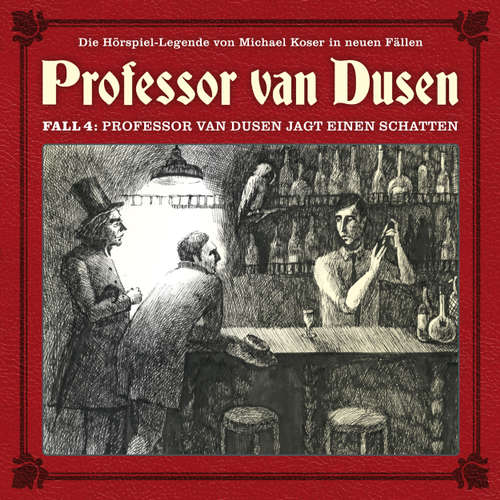 Hoerbuch Professor van Dusen, Die neuen Fälle, Fall 4: Professor van Dusen jagt einen Schatten - Bodo Traber - Bernd Vollbrecht