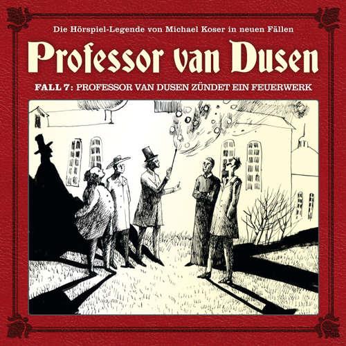 Hoerbuch Professor van Dusen, Die neuen Fälle, Fall 7: Professor van Dusen zündet ein Feuerwerk - Eric Niemann - Bernd Vollbrecht