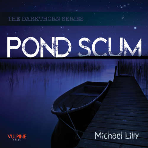 Pond Scum - Darkthorn series, Book 1