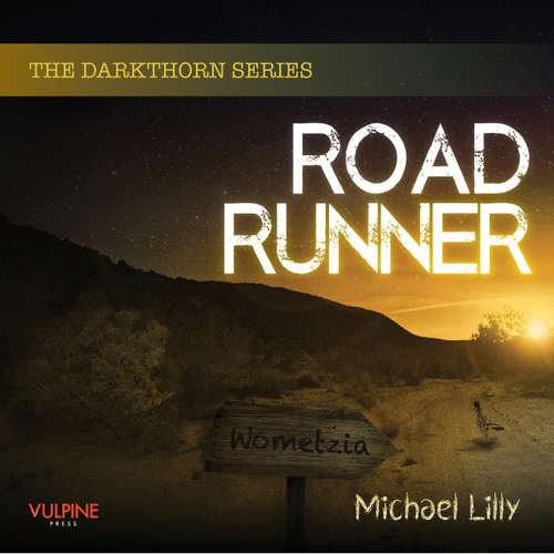 Roadrunner - Darkthorn series, Book 2