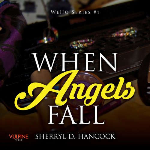 When Angels Fall - WeHo series, Book 1