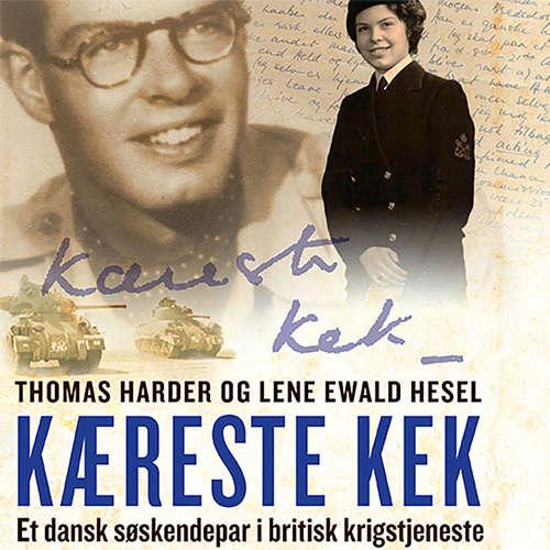 Kaereste Kek - Et dansk søskendepar i britisk krigstjeneste