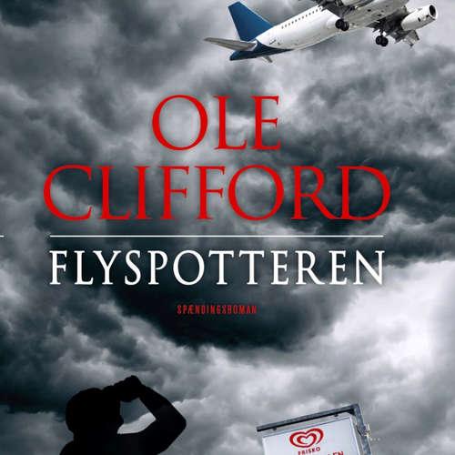 Audiokniha Flyspotteren - Ole Clifford - Ole Clifford