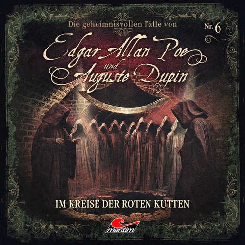Hoerbuch Edgar Allan Poe & Auguste Dupin, Folge 6: Im Kreise der roten Kutten - Markus Duschek - Douglas Welbat