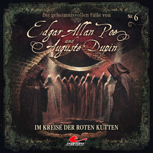 Edgar Allan Poe & Auguste Dupin, Folge 6: Im Kreise der roten Kutten