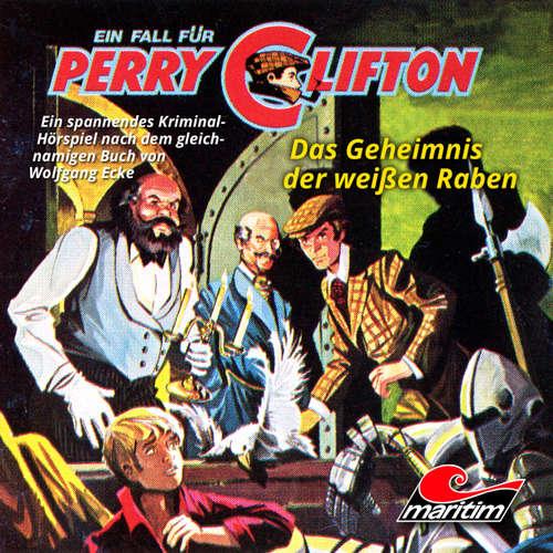 Hoerbuch Perry Clifton, Folge 3: Das Geheimnis der weißen Raben - Wolfgang Ecke - Heiner Schmidt