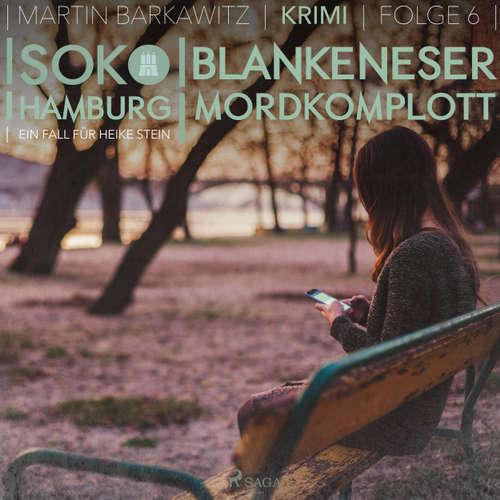 Blankeneser Mordkomplott - SoKo Hamburg - Ein Fall für Heike Stein 6