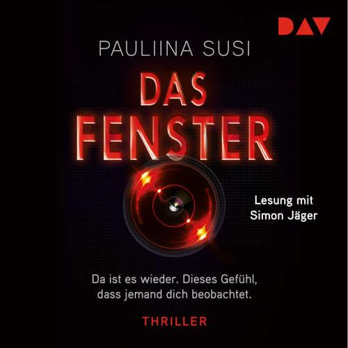 Hoerbuch Das Fenster (Lesung) - Pauliina Susi - Simon Jäger