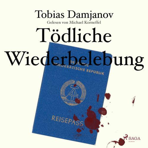 Hoerbuch Tödliche Wiederbelebung - Tobias Damjanov - Michael Korneffel