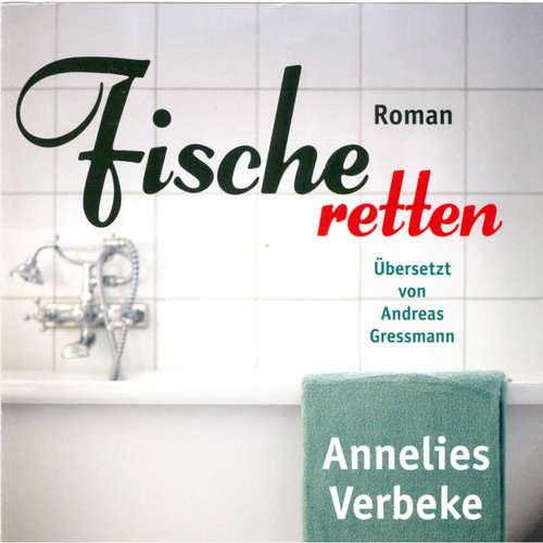 Hoerbuch Fische retten - Annelies Verbeke - Cathrin Bürger