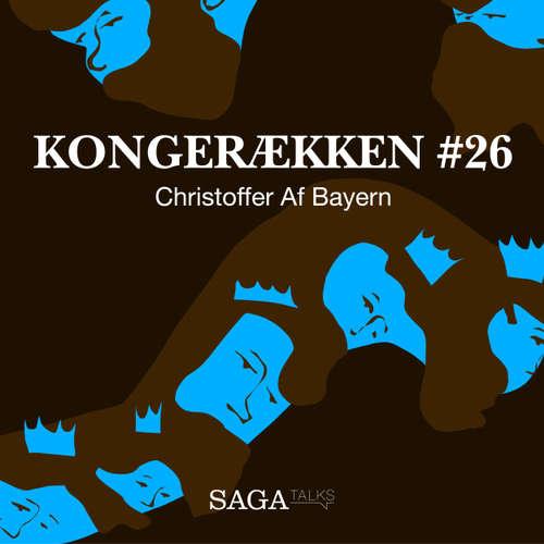 Audiokniha Christoffer Af Bayern - Kongerækken 26 - Anders Asbjørn Olling - Anders Asbjørn Olling