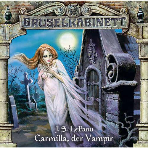 Hoerbuch Gruselkabinett, Folge 1: Carmilla, der Vampir - J. S. LeFanu - Daniela Hoffmann