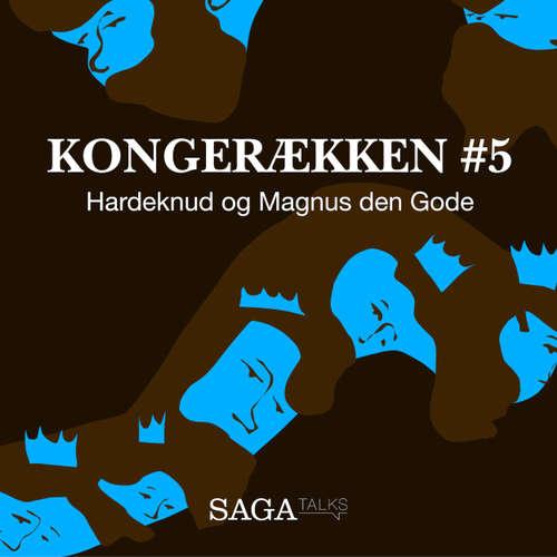 Audiokniha Hardeknud og Magnus den Gode - Kongerækken 5 - Anders Asbjørn Olling - Anders Asbjørn Olling