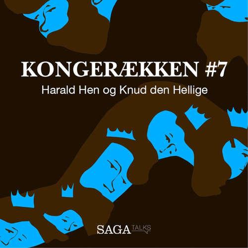 Audiokniha Harald Hen og Knud den Hellige - Kongerækken 7 - Anders Asbjørn Olling - Anders Asbjørn Olling