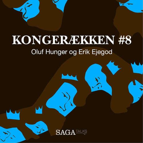 Audiokniha Oluf Hunger og Erik Ejegod - Kongerækken 8 - Anders Asbjørn Olling - Anders Asbjørn Olling