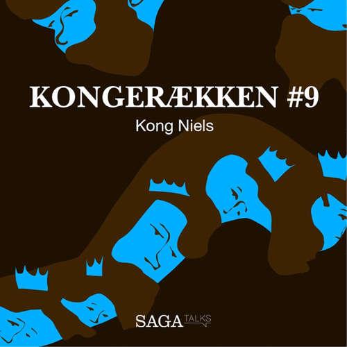 Audiokniha Kong Niels - Kongerækken 9 - Anders Asbjørn Olling - Anders Asbjørn Olling