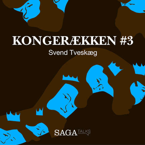 Audiokniha Svend Tveskæg - Kongerækken 3 - Anders Asbjørn Olling - Anders Asbjørn Olling