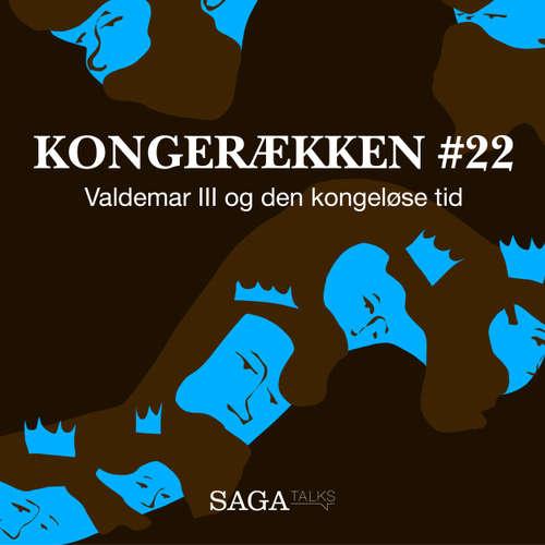 Audiokniha Valdemar III og den kongeløse tid - Kongerækken 22 - Anders Asbjørn Olling - Anders Asbjørn Olling