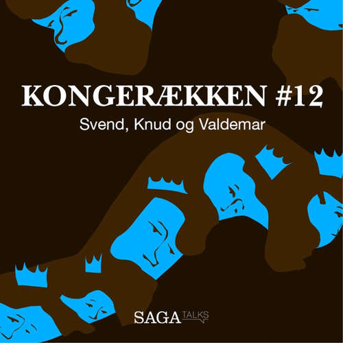 Audiokniha Svend, Knud og Valdemar - Kongerækken 12 - Anders Asbjørn Olling - Anders Asbjørn Olling