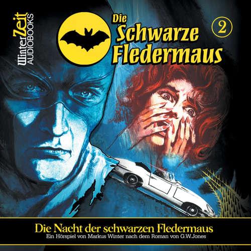 Hoerbuch Die schwarze Fledermaus, Folge 2: Die Nacht der schwarzen Fledermaus - Markus Winter - Bernd Vollprecht