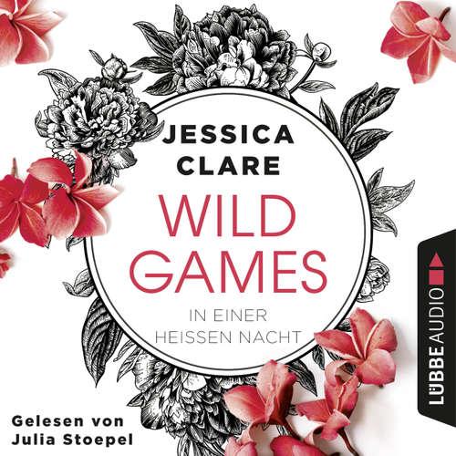 In einer heißen Nacht - Wild Games, Teil 1
