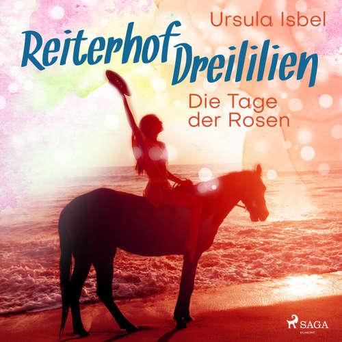 Die Tage der Rosen - Reiterhof Dreililien 2
