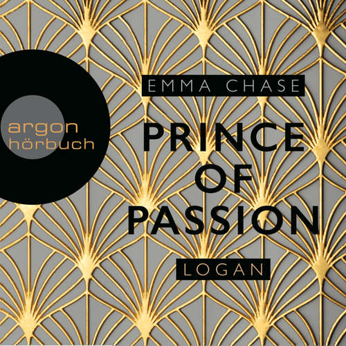 Hoerbuch Prince of Passion - Logan - Die Prince of Passion-Trilogie, Band 3 - Emma Chase - Eni Winter