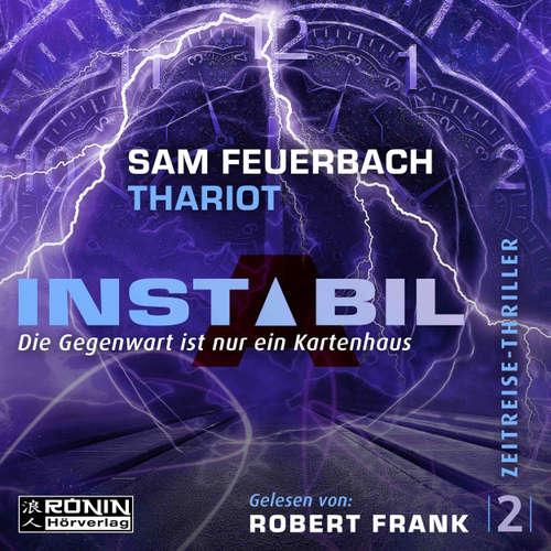 Hoerbuch Die Gegenwart ist nur ein Kartenhaus - Instabil, Band 2 - Sam Feuerbach - Robert Frank