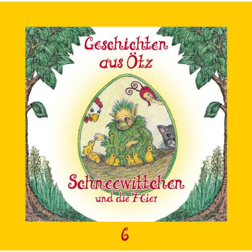Geschichten aus Ötz, Folge 6: Schneewittchen und die 7 Eier