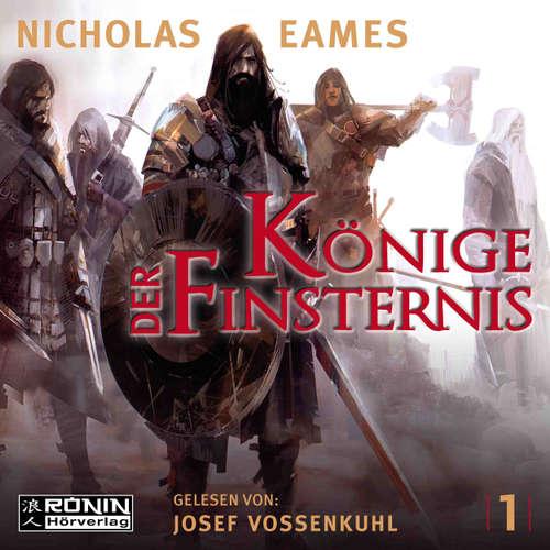 Hoerbuch Könige der Finsternis - Die Saga, Band 1 - Nicholas Eames - Josef Vossenkuhl