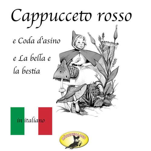 Märchen auf Italienisch, Cappuccetto rosso / Pelle d'asino / La bella e la bestia