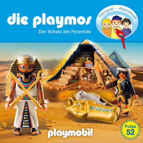 Hoerbuch Die Playmos - Das Original Playmobil Hörspiel, Folge 52: Der Schatz der Pyramide - Simon X. Rost - Gerrit Schmidt-Foß