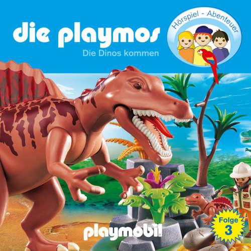 Hoerbuch Die Playmos - Das Original Playmobil Hörspiel, Folge 3: Die Dinos kommen - Simon X. Rost - Gerrit Schmidt-Foß