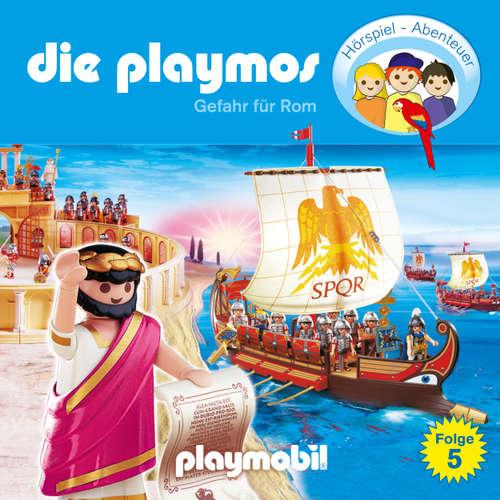 Hoerbuch Die Playmos - Das Original Playmobil Hörspiel, Folge 5: Gefahr für Rom - Simon X. Rost - Gerrit Schmidt-Foß