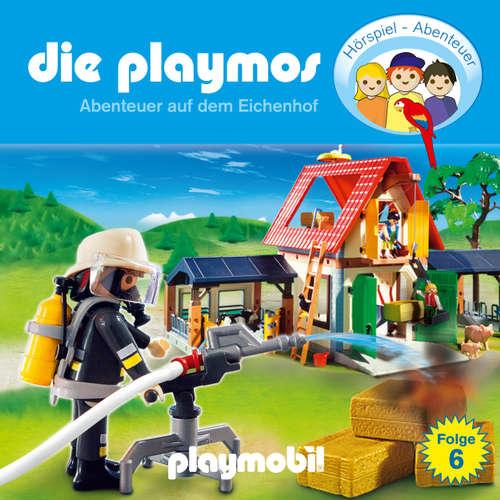 Hoerbuch Die Playmos - Das Original Playmobil Hörspiel, Folge 6: Abenteuer auf dem Eichenhof - Simon X. Rost - Gerrit Schmidt-Foß
