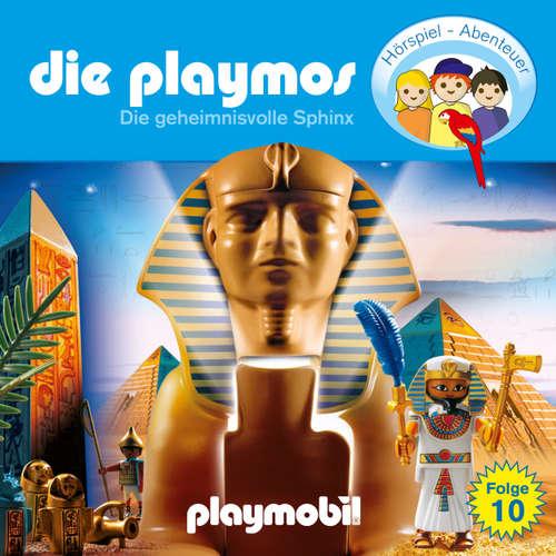 Hoerbuch Die Playmos - Das Original Playmobil Hörspiel, Folge 10: Die geheimnisvolle Sphinx - Simon X. Rost - Gerrit Schmidt-Foß