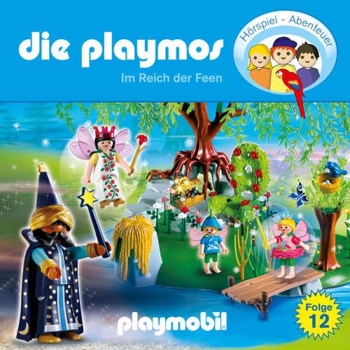 Hoerbuch Die Playmos - Das Original Playmobil Hörspiel, Folge 12: Im Reich der Feen - Simon X. Rost - Gerrit Schmidt-Foß