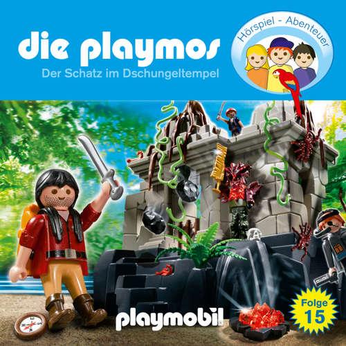 Hoerbuch Die Playmos - Das Original Playmobil Hörspiel, Folge 15: Der Schatz im Dschungeltempel - Simon X. Rost - Gerrit Schmidt-Foß