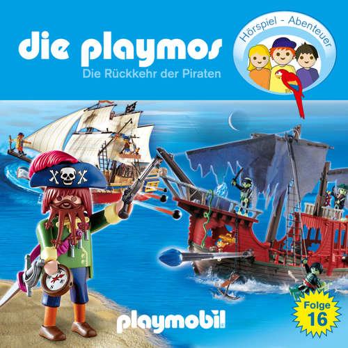 Hoerbuch Die Playmos - Das Original Playmobil Hörspiel, Folge 16: Die Rückkehr der Piraten - Simon X. Rost - Gerrit Schmidt-Foß