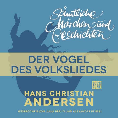 H. C. Andersen: Sämtliche Märchen und Geschichten, Der Vogel des Volksliedes