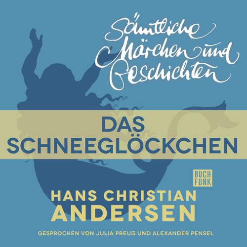 H. C. Andersen: Sämtliche Märchen und Geschichten, Das Schneeglöckchen