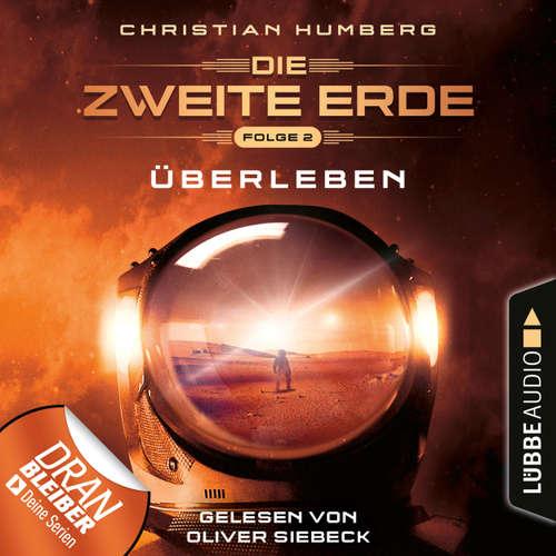 Hoerbuch Überleben - Mission Genesis - Die zweite Erde, Folge 2 - Christian Humberg - Oliver Siebeck