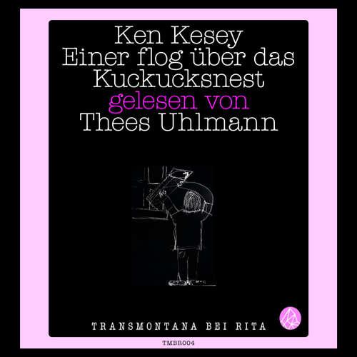 Hoerbuch Einer flog über das Kuckucksnest - Ken Kesey - Thees Uhlmann