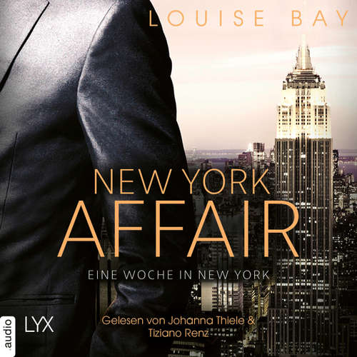 Hoerbuch Eine Woche in New York - New York Affair 1 - Louise Bay - Johanna Thiele