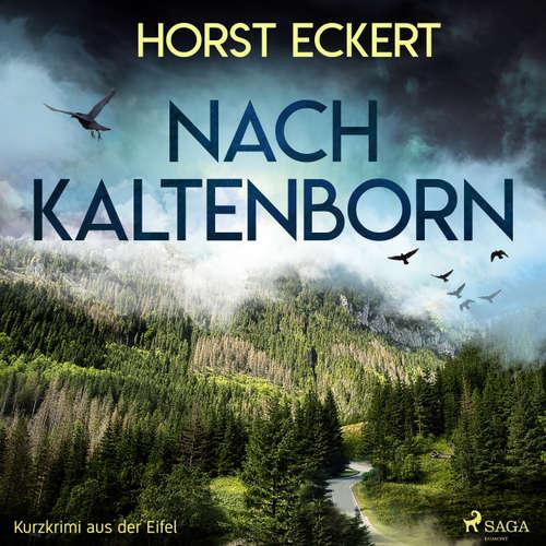Nach Kaltenborn - Kurzkrimi aus der Eifel