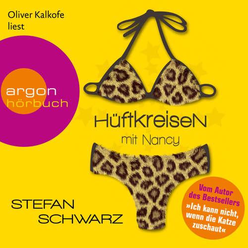 Hoerbuch Hüftkreisen mit Nancy - Stefan Schwarz - Oliver Kalkofe