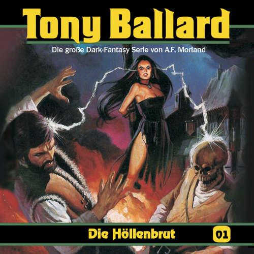 Hoerbuch Tony Ballard, Folge 1: Die Höllenbrut - A. F. Morland - K.-Dieter Klebsch